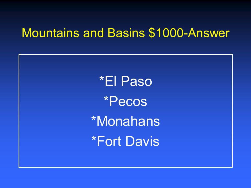 Mountains and Basins $1000-Answer