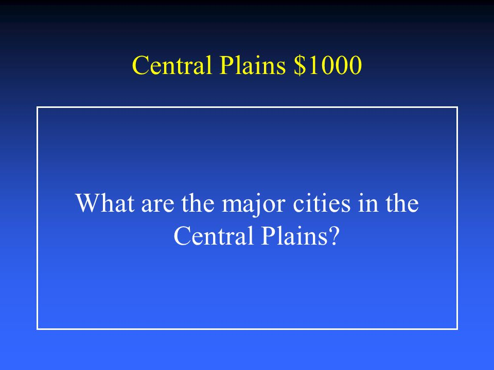 What are the major cities in the Central Plains