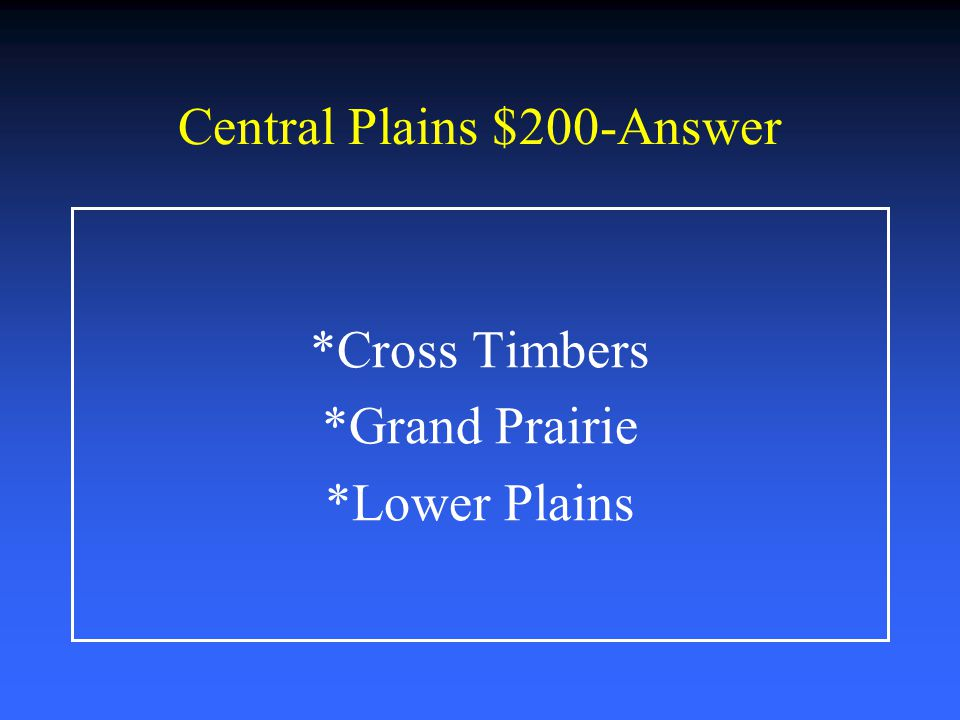 Central Plains $200-Answer