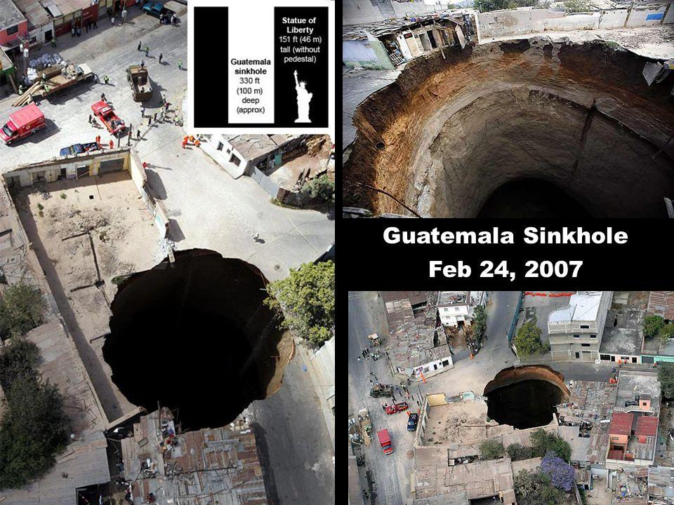 Guatemala Sinkhole Feb 24, 2007