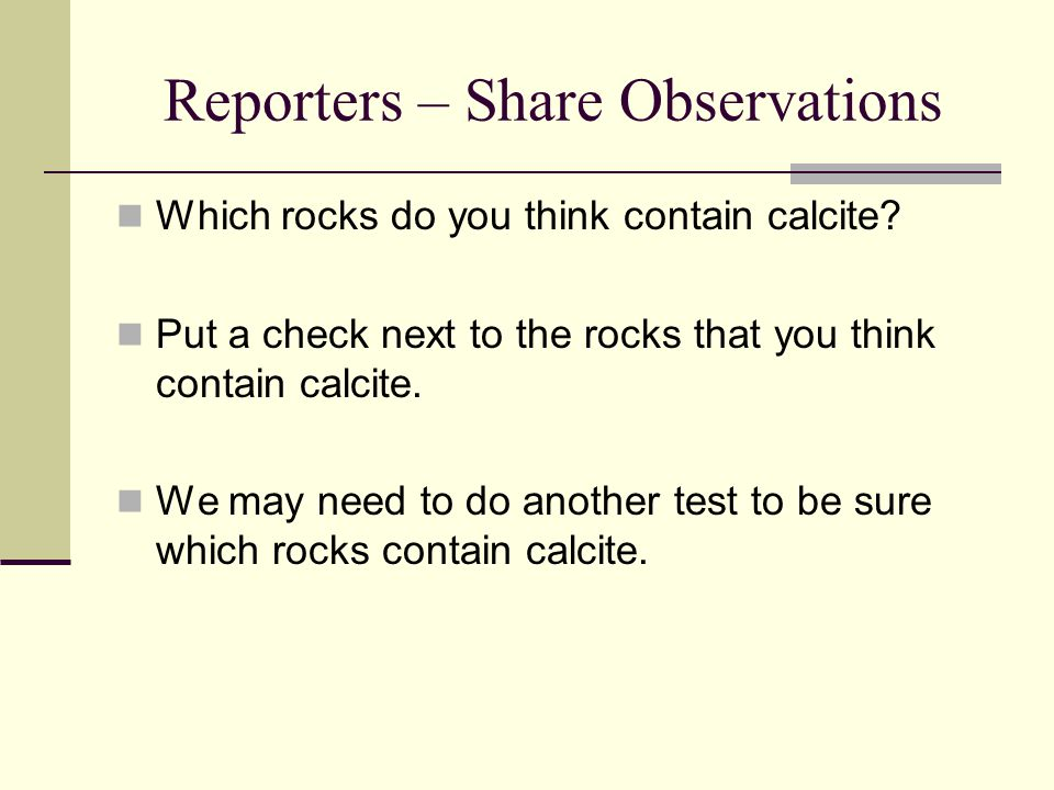 Reporters – Share Observations