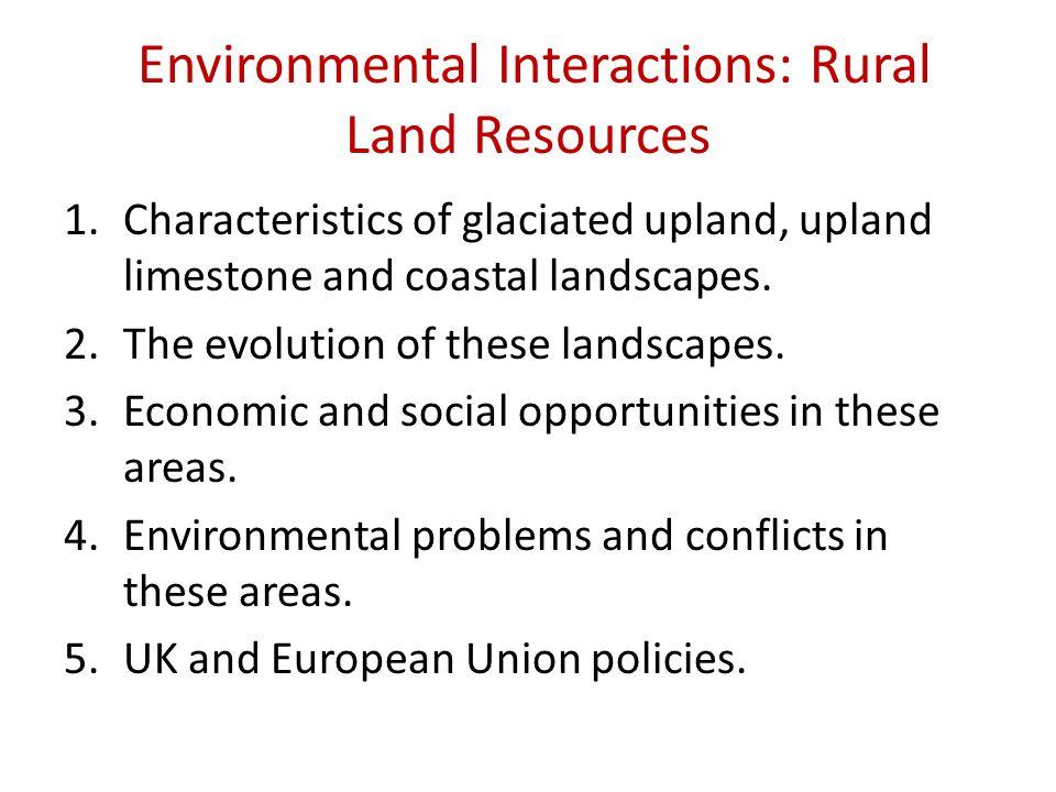 Environmental Interactions: Rural Land Resources