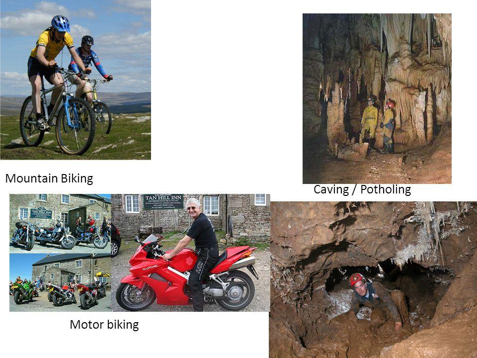 Mountain Biking Caving / Potholing Motor biking