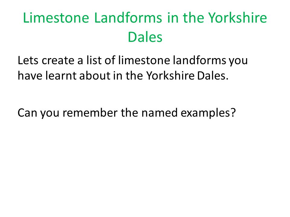 Limestone Landforms in the Yorkshire Dales