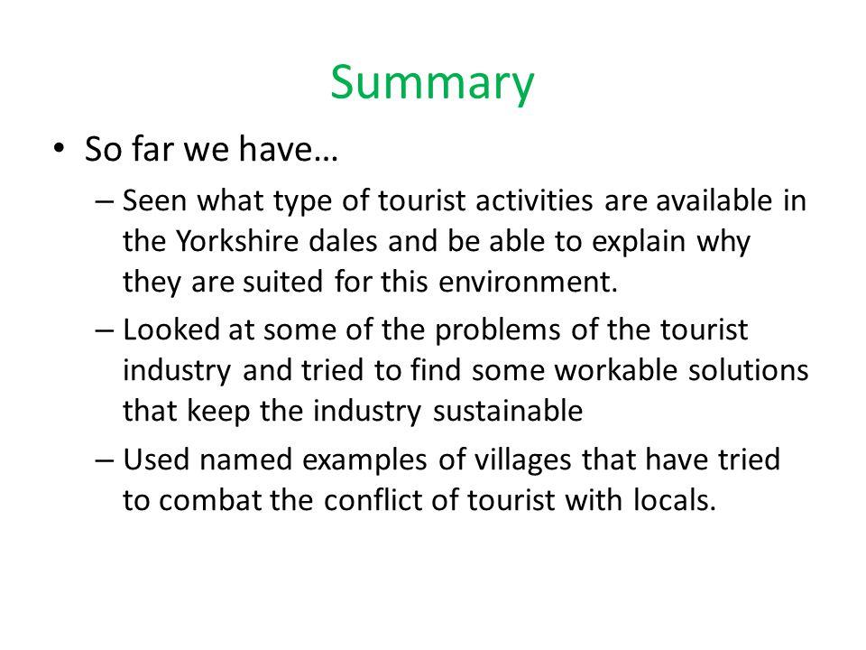 Summary So far we have…
