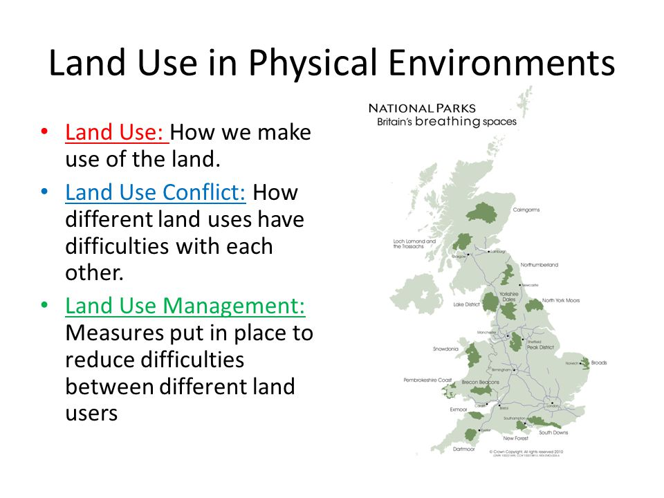 Land Use in Physical Environments
