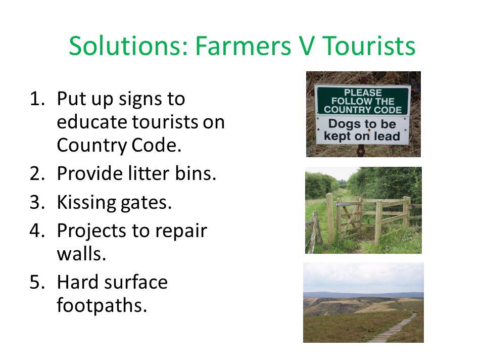 Solutions: Farmers V Tourists