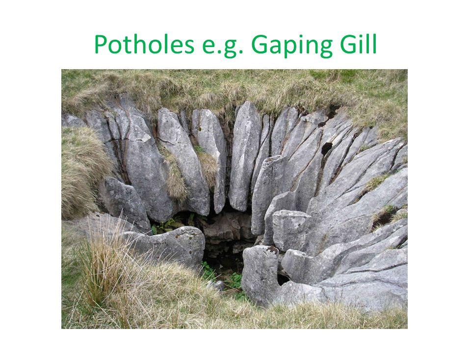 Potholes e.g. Gaping Gill