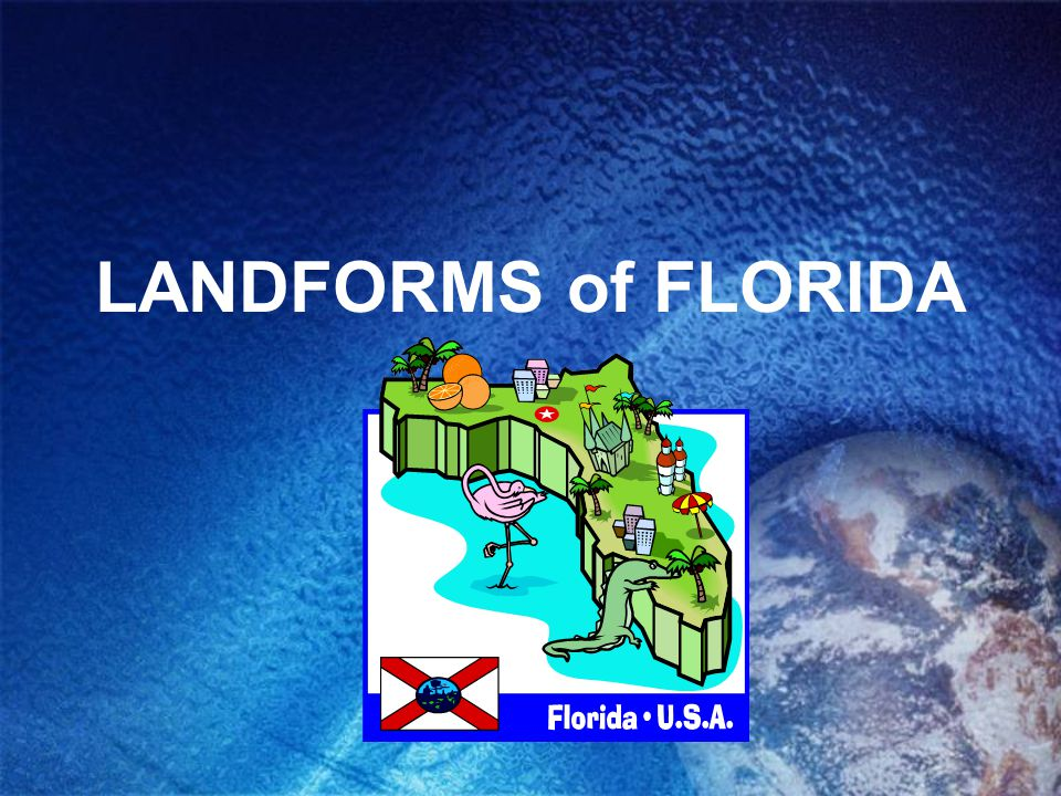 LANDFORMS of FLORIDA