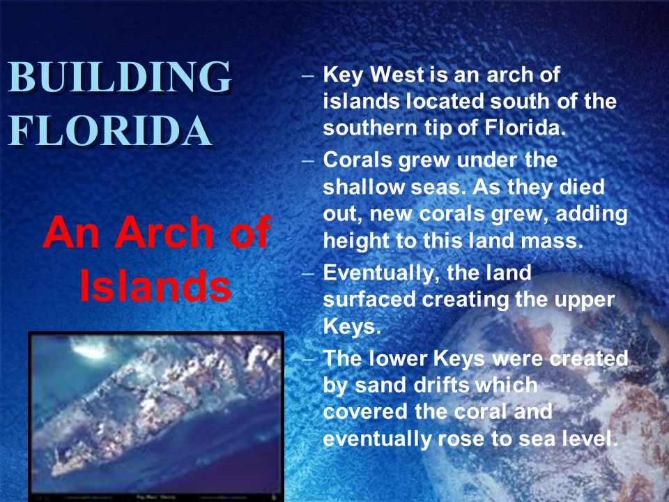 BUILDING FLORIDA An Arch of Islands