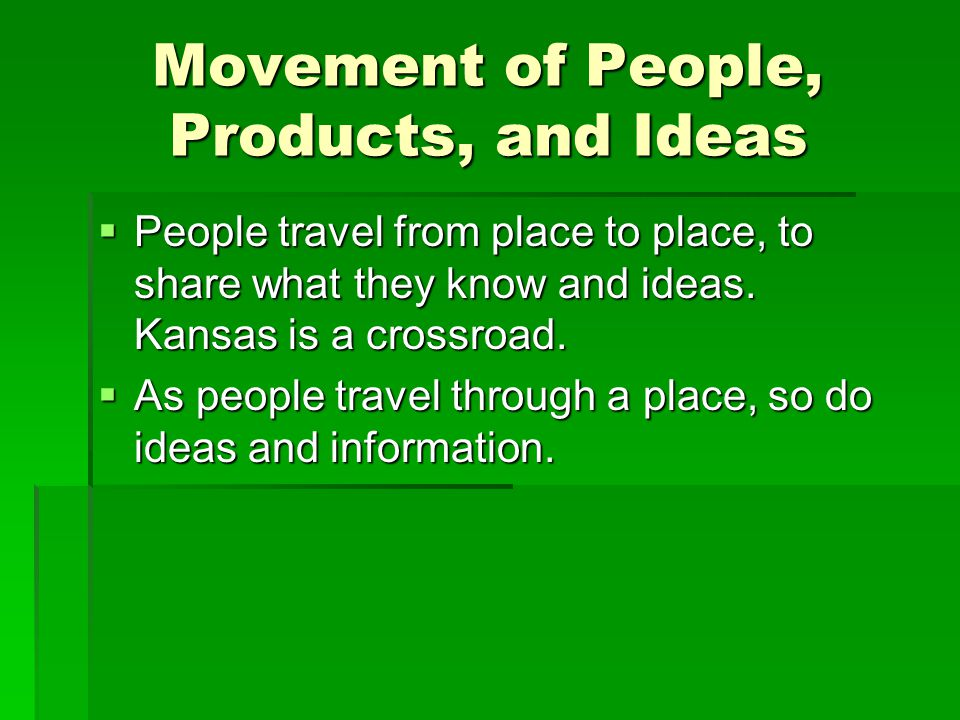 Movement of People, Products, and Ideas