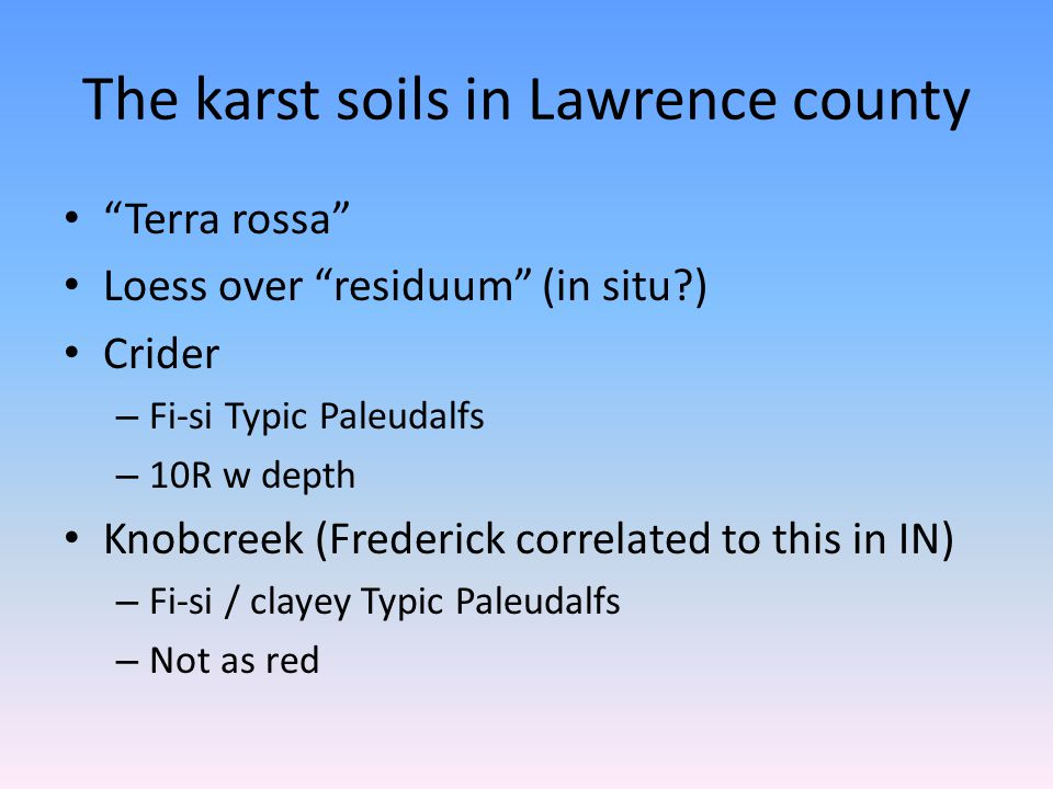 The karst soils in Lawrence county