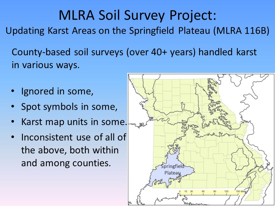 MLRA Soil Survey Project: Updating Karst Areas on the Springfield Plateau (MLRA 116B)