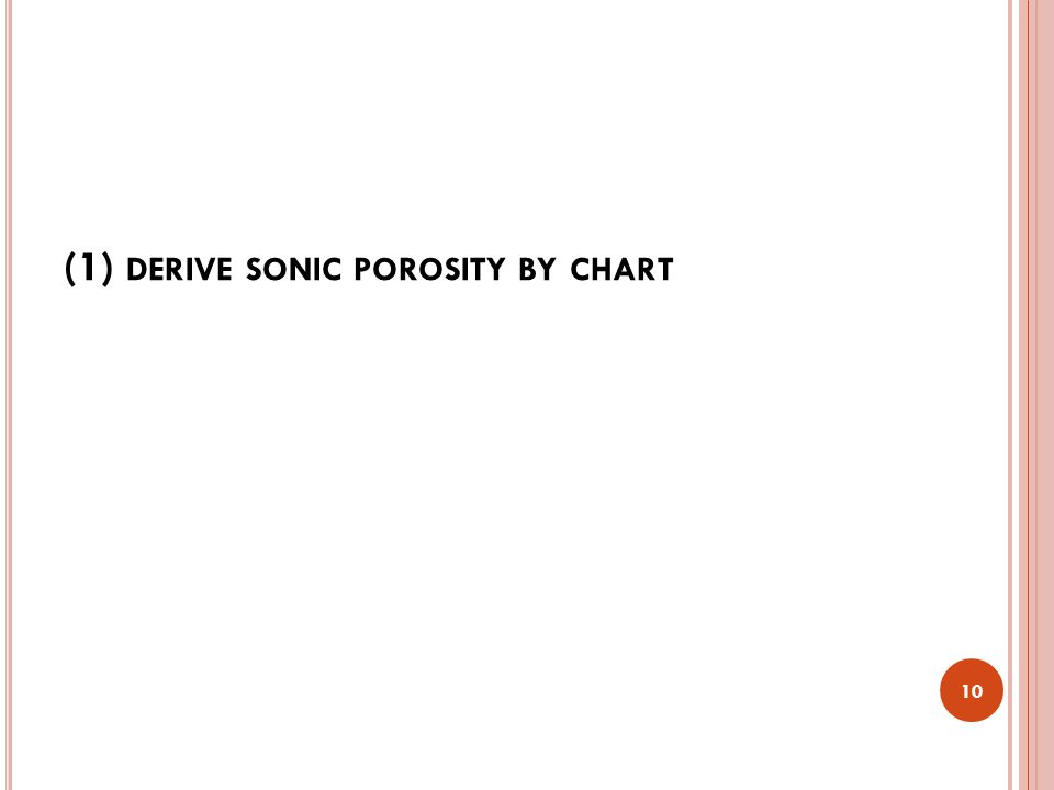 (1) derive sonic porosity by chart