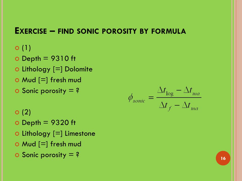 Exercise – find sonic porosity by formula