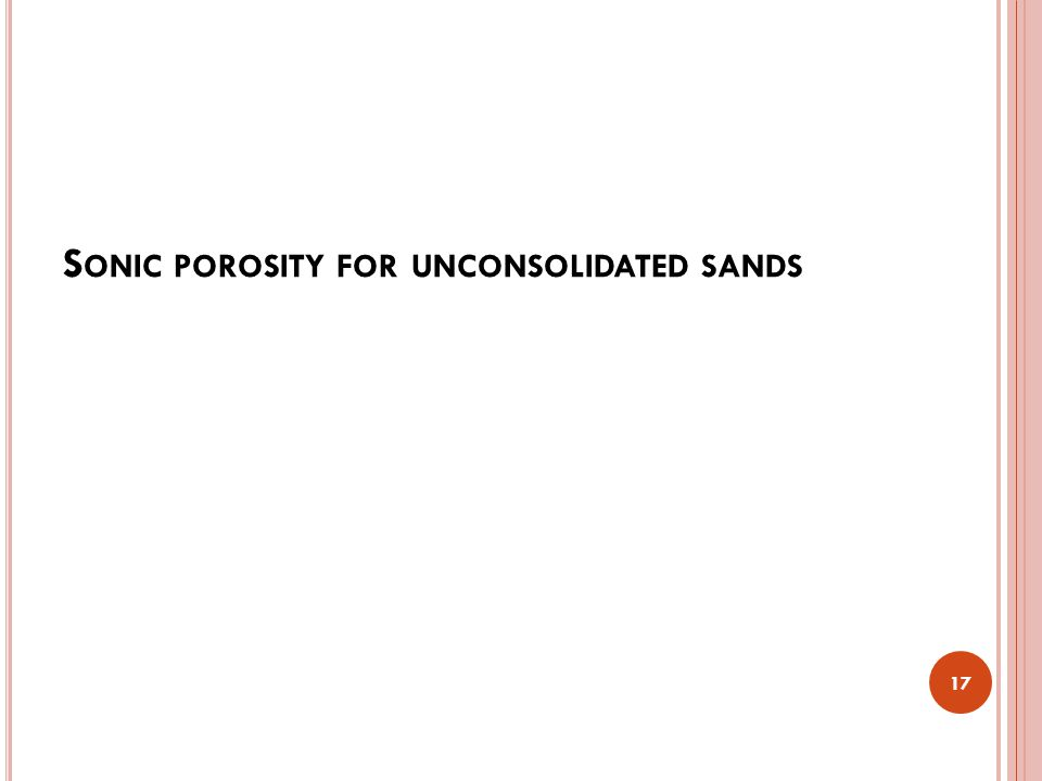 Sonic porosity for unconsolidated sands