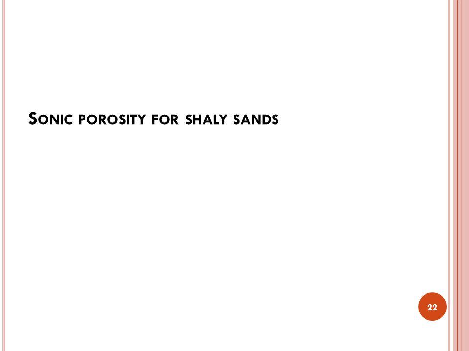 Sonic porosity for shaly sands