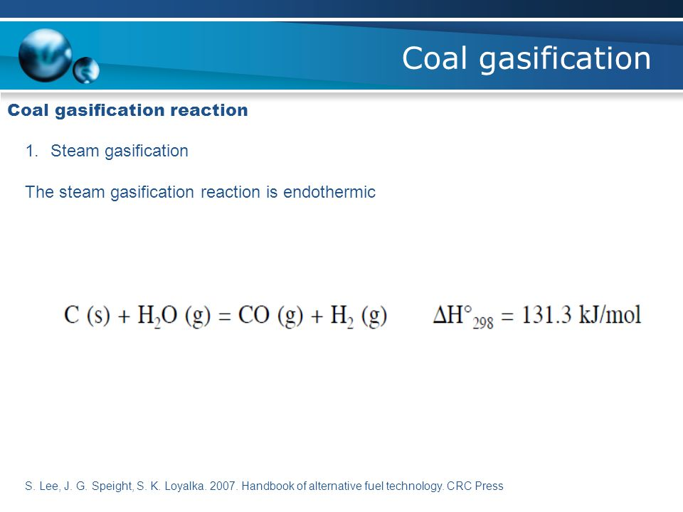 Coal gasification Coal gasification reaction Steam gasification