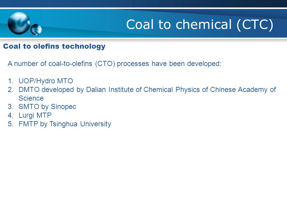Coal to chemical (CTC) Coal to olefins technology