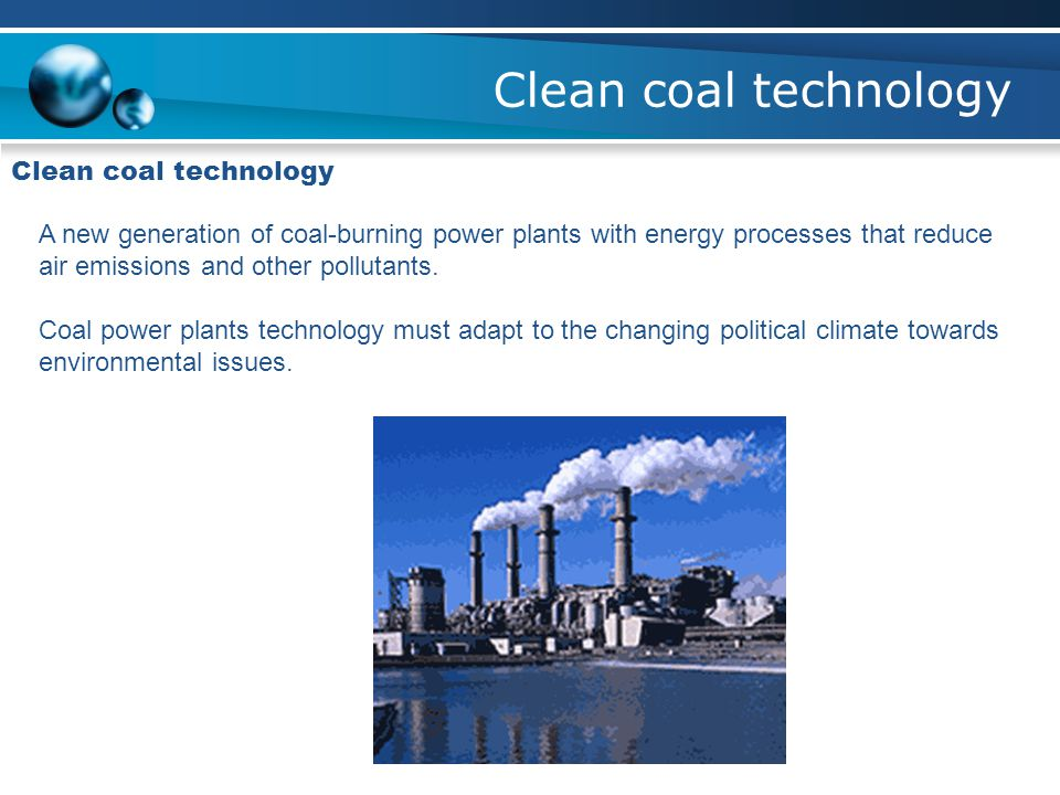 Clean coal technology Clean coal technology