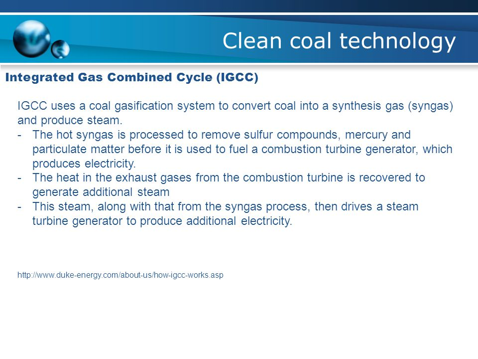 Clean coal technology Integrated Gas Combined Cycle (IGCC)