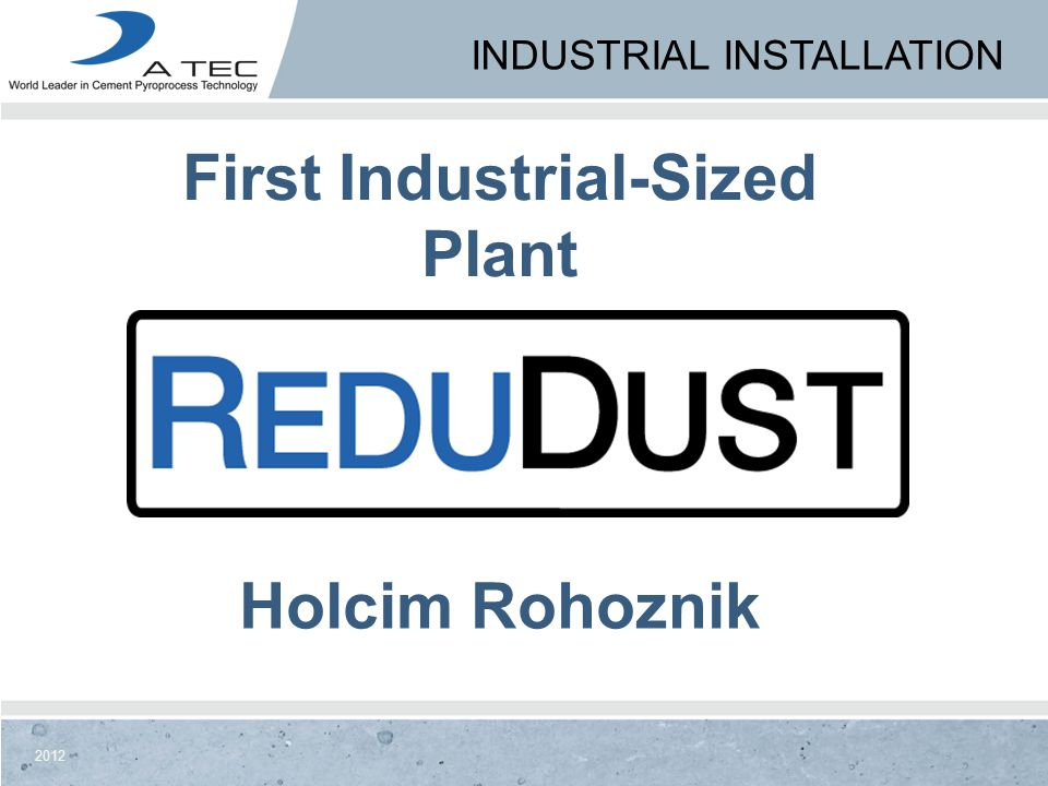 First Industrial-Sized Plant