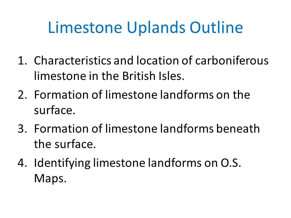 Limestone Uplands Outline