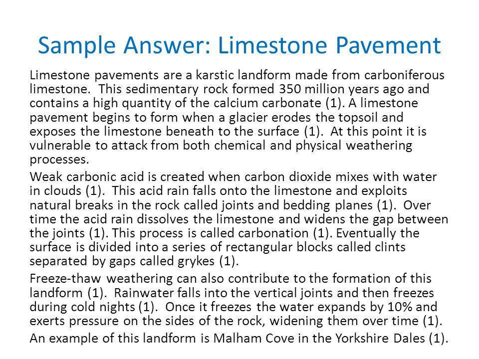 Sample Answer: Limestone Pavement