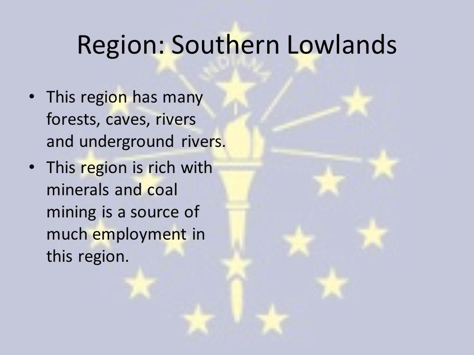 Region: Southern Lowlands