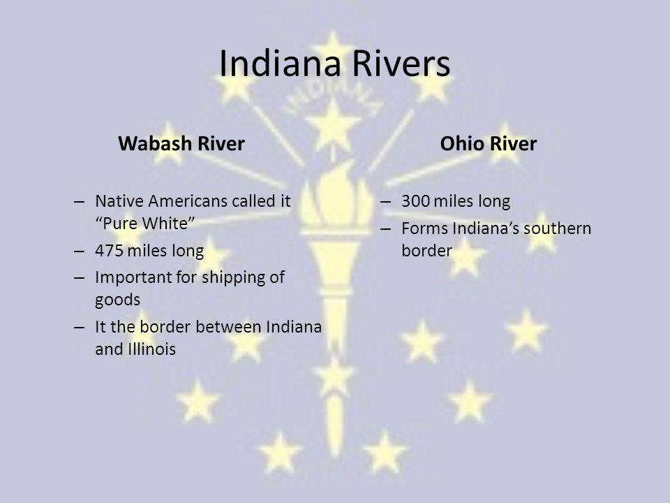 Indiana Rivers Wabash River Ohio River