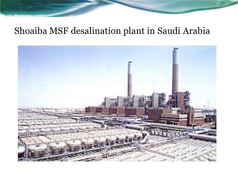 Shoaiba MSF desalination plant in Saudi Arabia