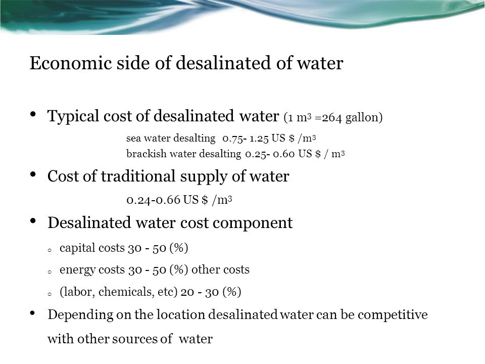 Economic side of desalinated of water