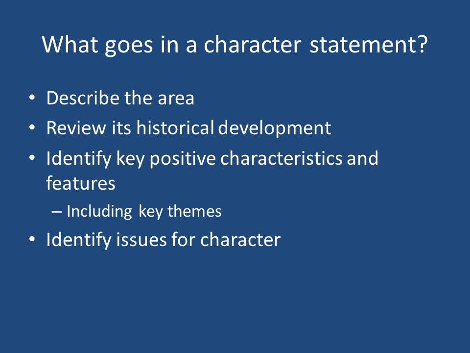 What goes in a character statement