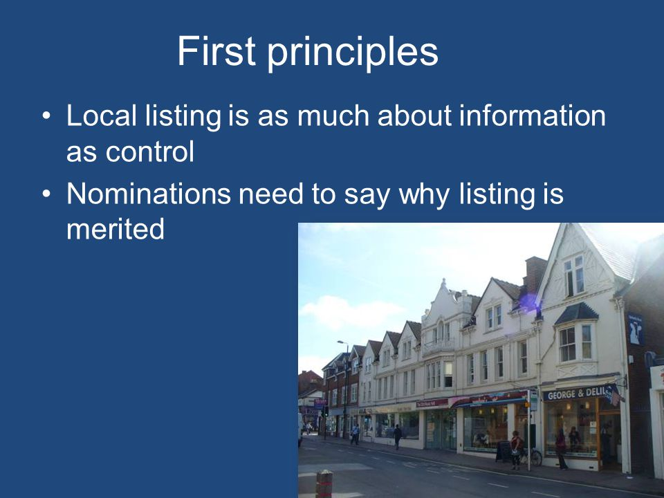 First principles Local listing is as much about information as control
