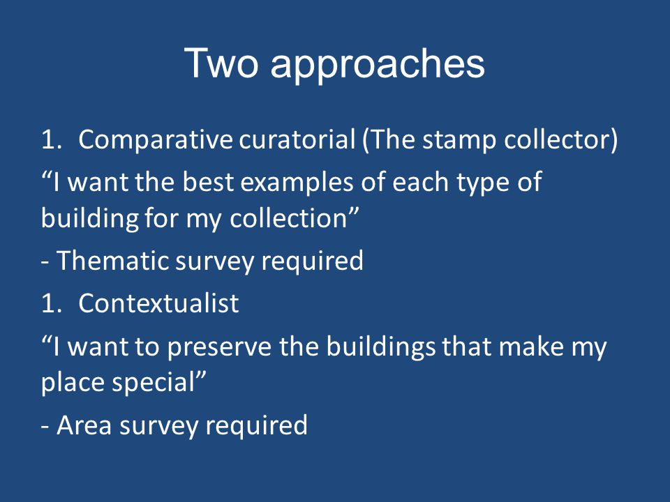 Two approaches Comparative curatorial (The stamp collector)