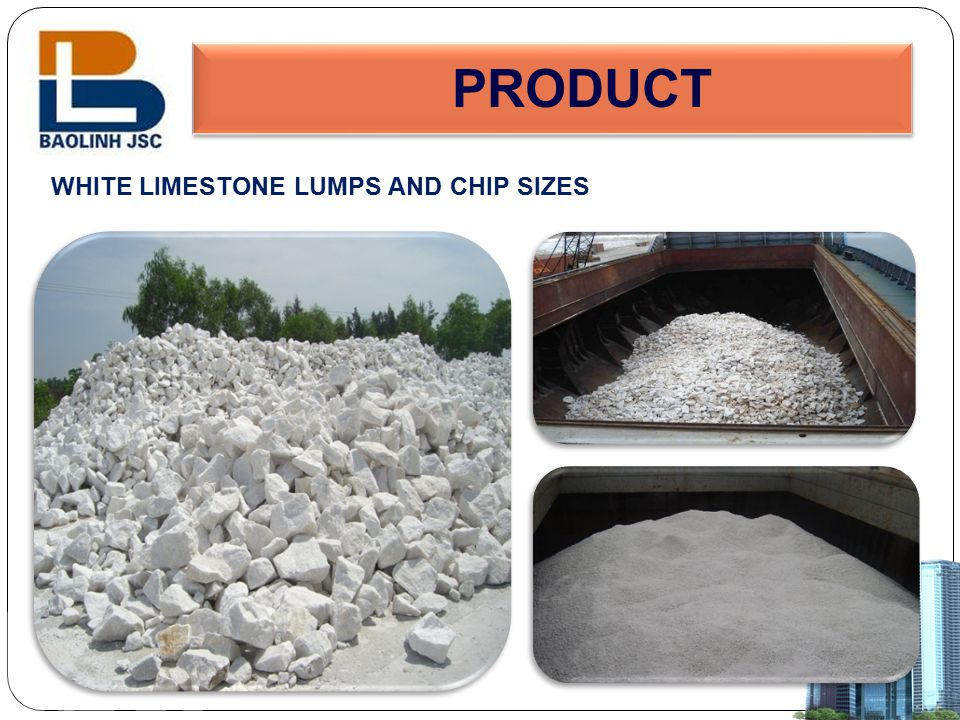 PRODUCT WHITE LIMESTONE LUMPS AND CHIP SIZES