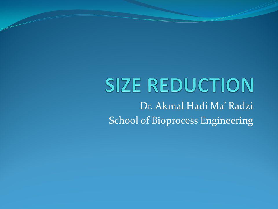 Dr. Akmal Hadi Ma' Radzi School of Bioprocess Engineering