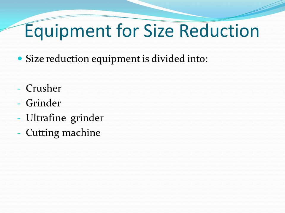 Equipment for Size Reduction
