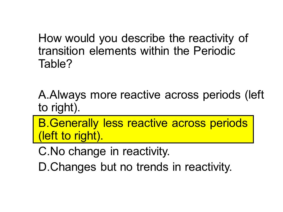 How would you describe the reactivity of transition elements within the Periodic Table