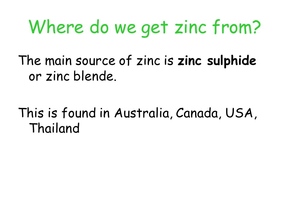 Where do we get zinc from