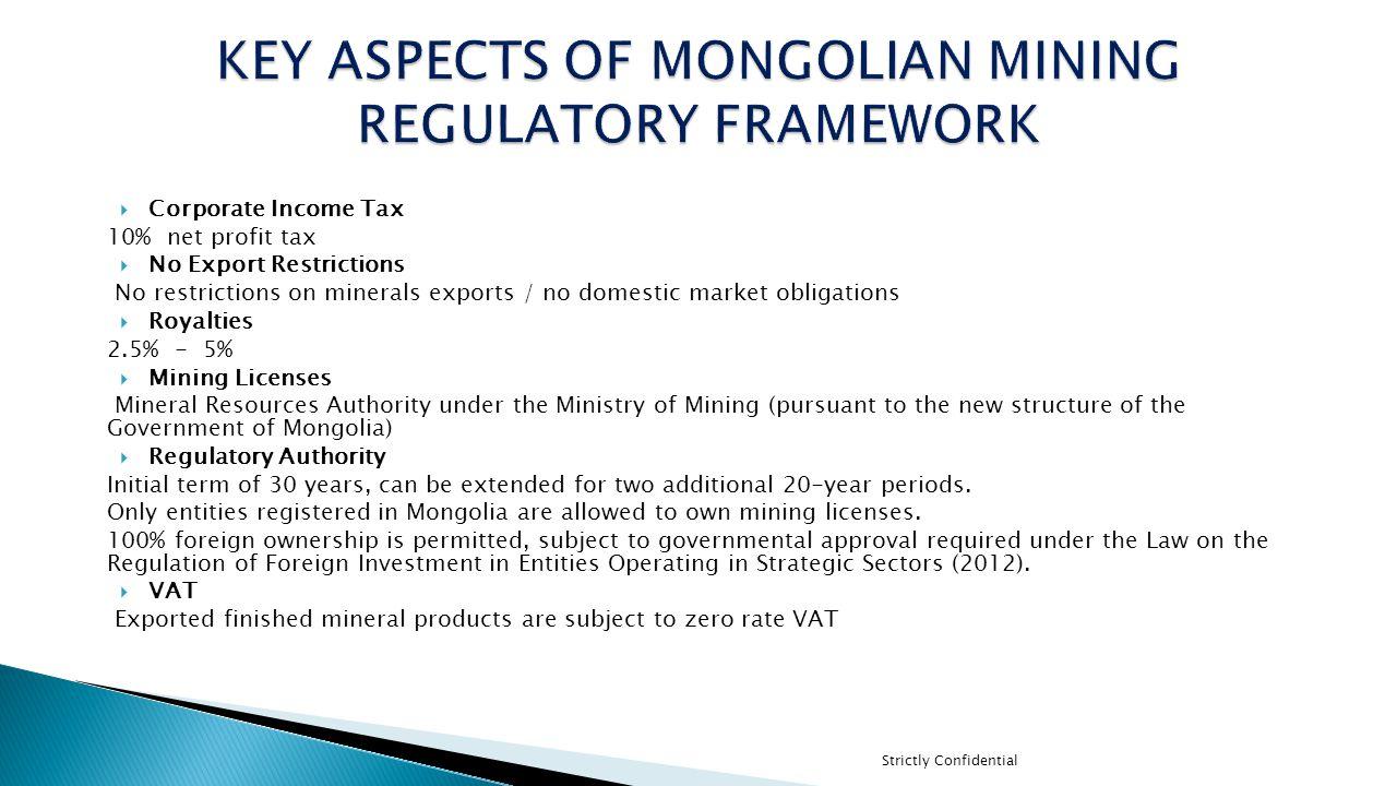 KEY ASPECTS OF MONGOLIAN MINING REGULATORY FRAMEWORK