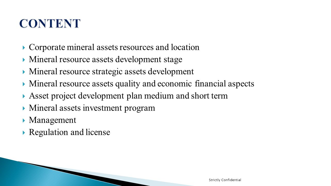 CONTENT Corporate mineral assets resources and location