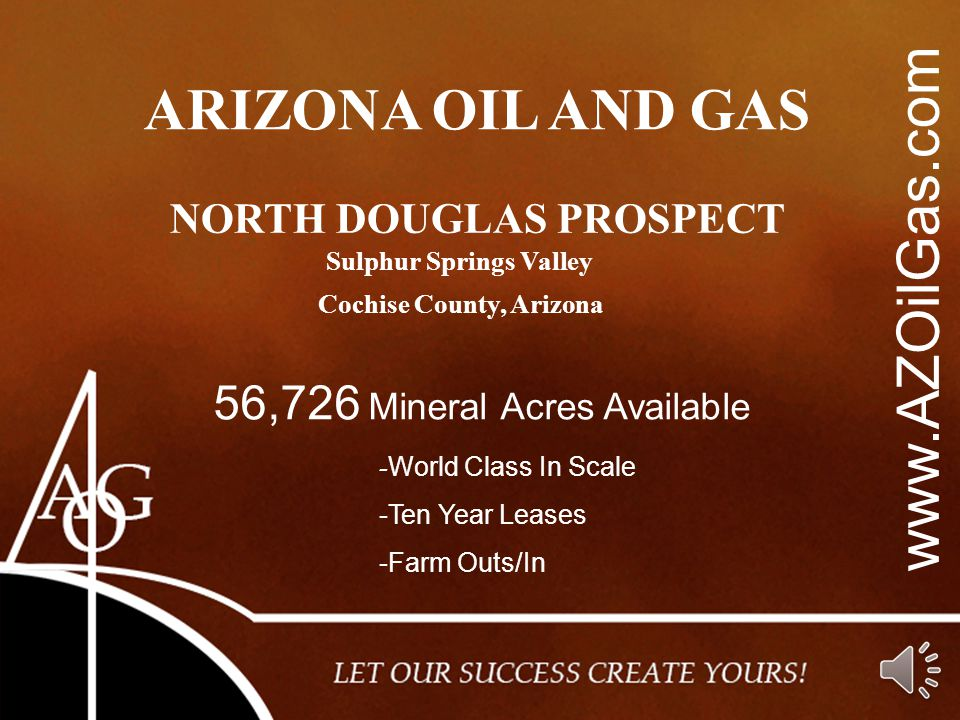 www.AZOilGas.com ARIZONA OIL AND GAS 56,726 Mineral Acres Available
