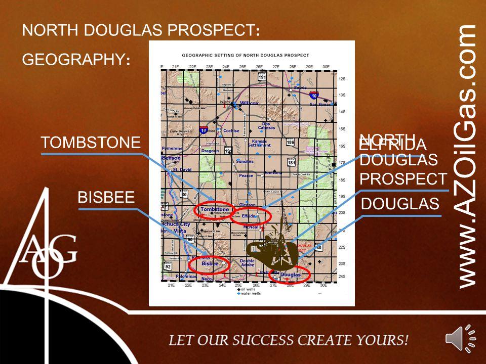www.AZOilGas.com NORTH DOUGLAS PROSPECT: GEOGRAPHY: