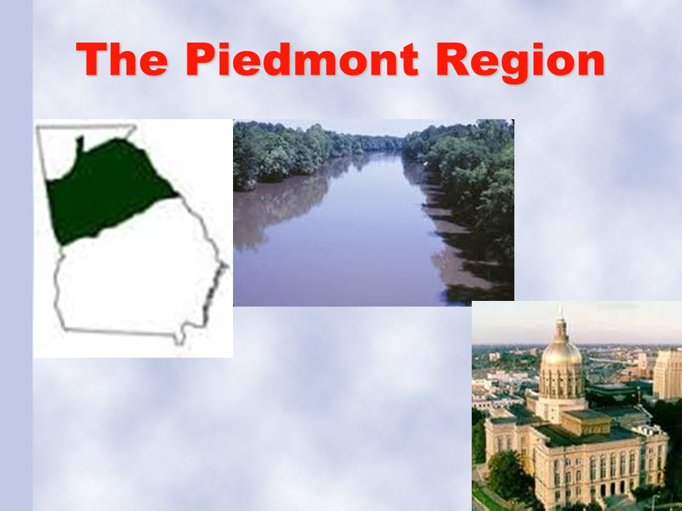 The Piedmont Region