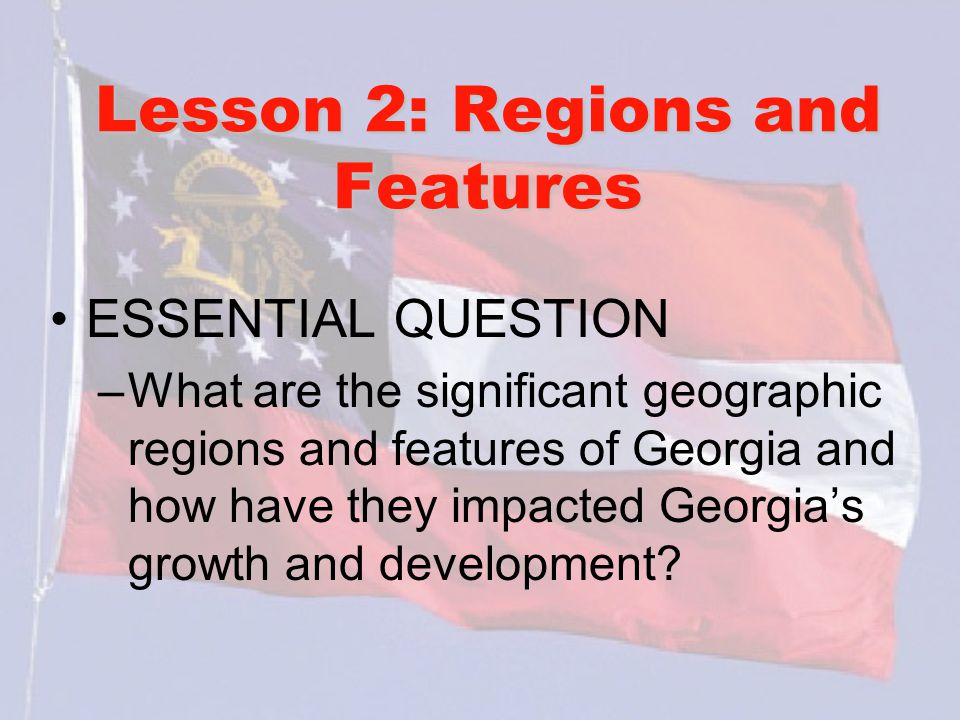 Lesson 2: Regions and Features