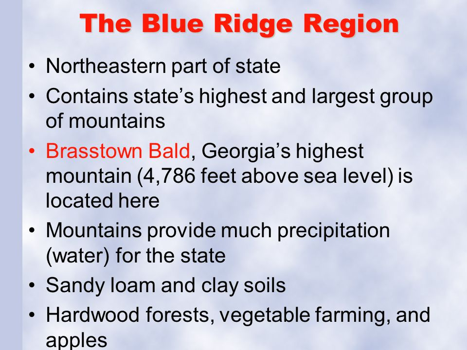The Blue Ridge Region Northeastern part of state