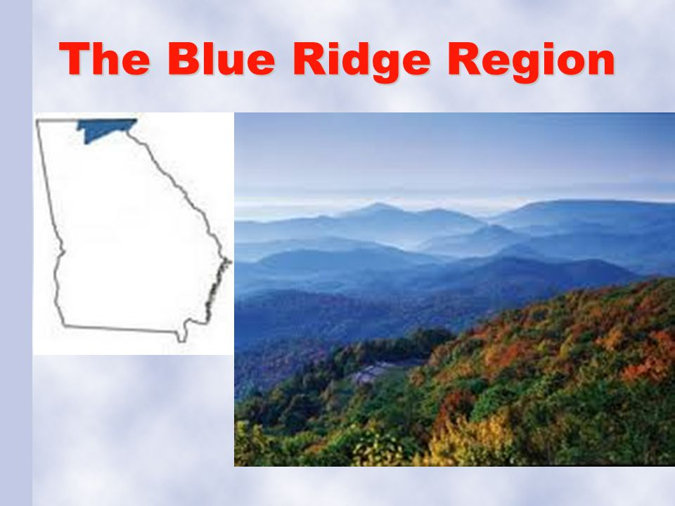 The Blue Ridge Region