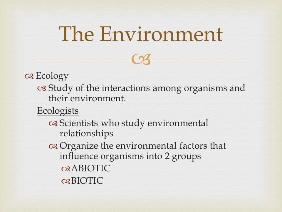 The Environment Ecology