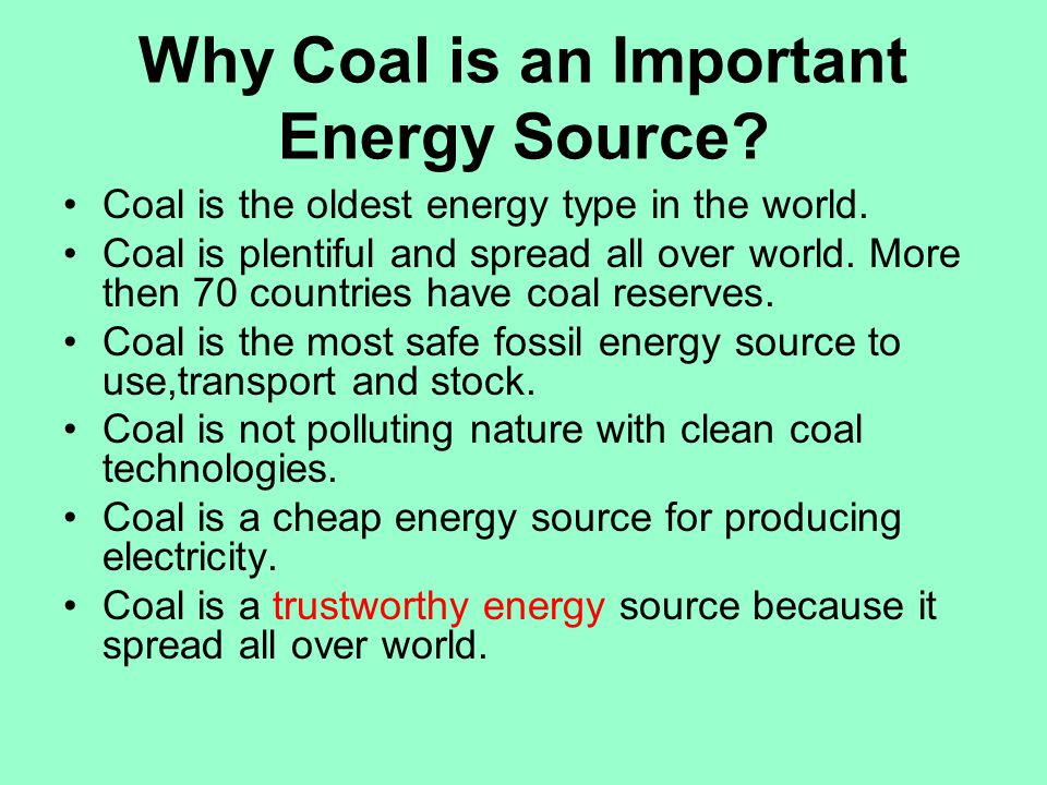 Why Coal is an Important Energy Source